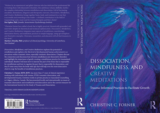 Dissociation, Mindfulness, and Creative Meditations: Trauma-Informed Practices to Facilitate Growth